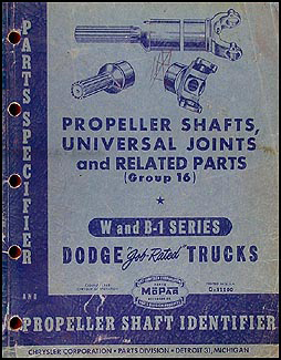 1941-1949 Dodge Propeller Shaft & U-Joint Parts Book, pics & dimension