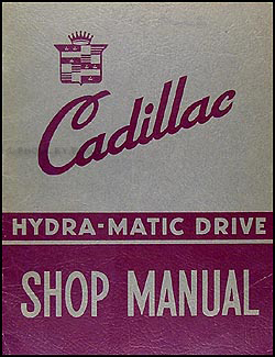 1941 Cadillac Hydramatic Transmission Shop Manual Original