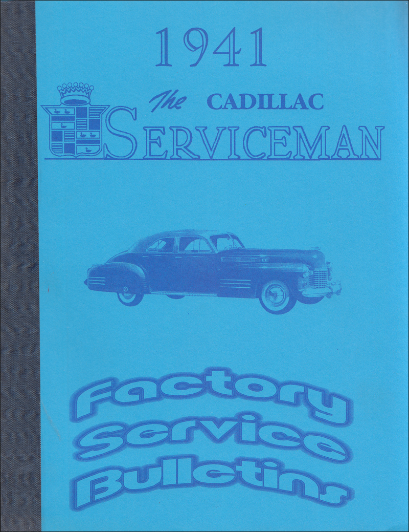 1941 Cadillac Service Bulletins Reprint $29.00. More Info · 1940 Cadillac  and La Salle Repair Shop Manual Supplement Reprint