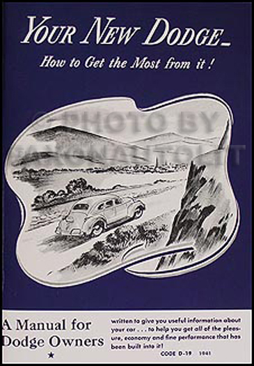 1941 Dodge Car Owner's Manual Reprint