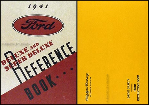 1941 Ford Deluxe and Super Deluxe Owner's Manual Reprint