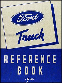 1941 Ford 1½ ton Truck Owner's Manual Reprint One-and-a-half-ton