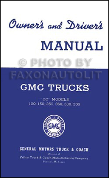 1941 GMC CC 100-350 Pickup Truck Owner's Manual Reprint