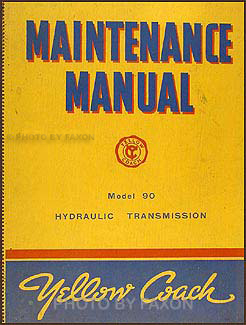 1937-1941 GMC Bus Yellow Coach Hydraulic Transmission Model 90 Manual