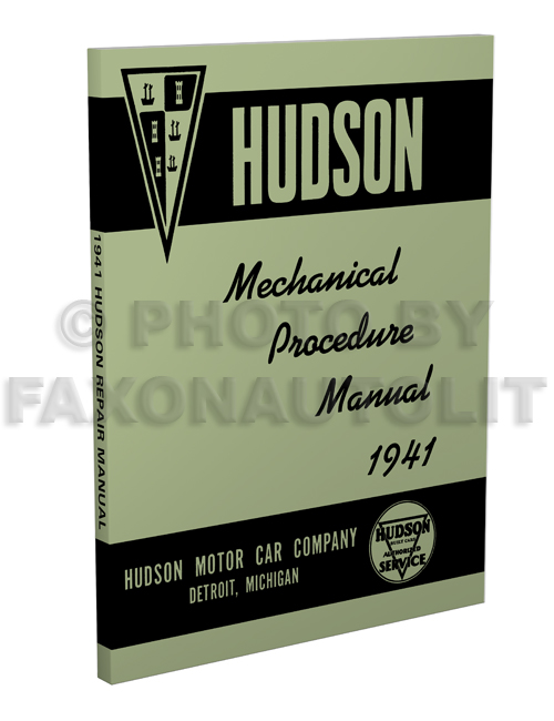 1941 Hudson Shop Manual Reprint