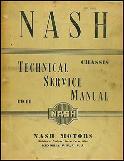 1941 Nash Shop Manual Original