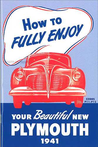 1941 Plymouth Owners Manual Reprint