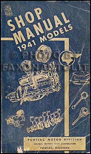 1941 Pontiac Shop Manual Original-- All Models