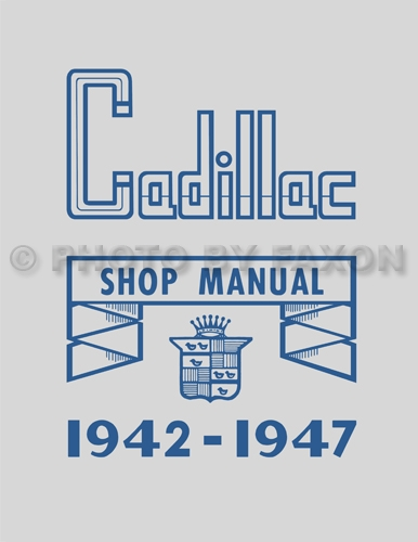 1942-1947 Cadillac Shop Manual Reprint