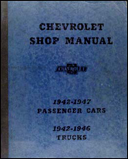 1942-1947 Chevrolet Car & 1942-1946 Truck Shop Manual Original