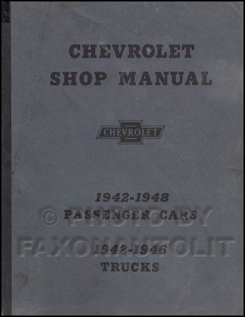 1942-1948 Chevrolet Car Shop Manual Reprint