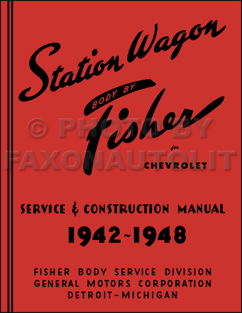 1942-1948 Chevrolet Station Wagon Body Repair Shop Manual Reprint