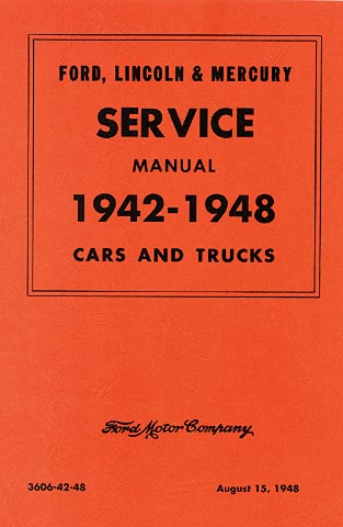 1942-1948 Ford Lincoln Mercury Car Pickup Truck Service Manual Reprint