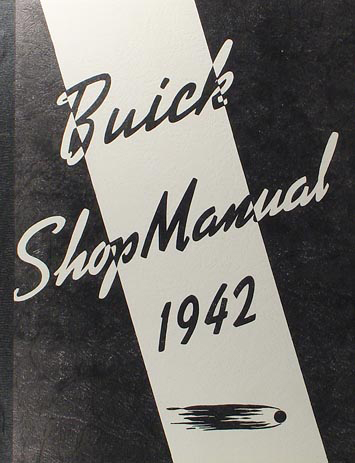 1942 Buick Shop Manual Reprint
