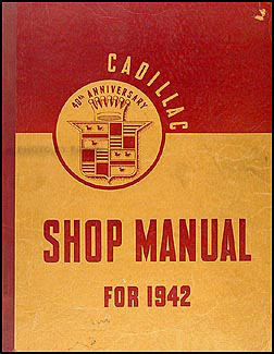 1942 Cadillac Shop Manual Original -- All Models