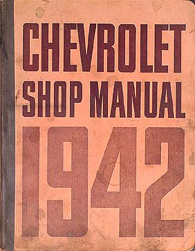 1942 only Chevrolet Car/Pickup Truck Shop Manual Original