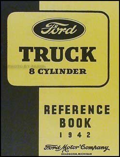 1942 Ford 1½ ton Truck Owner's Manual Reprint One-and-a-half-ton