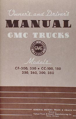 1942 GMC CC 100-350 Pickup Truck Reprint Owner's Manual