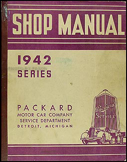 1942 Packard Shop Manual Original