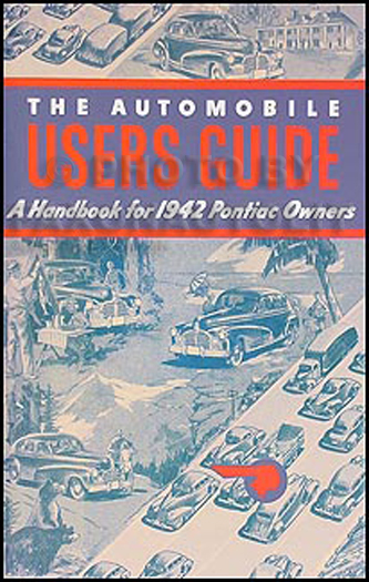 1942 Pontiac Owners Manual Reprint
