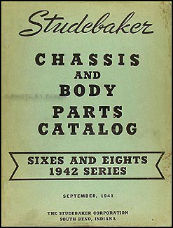 1942 Studebaker Chassis & Body Parts Book Champion Commander President