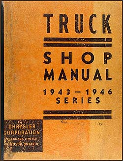 1943-1946 Dodge Truck & Fargo CANADIAN Repair Manual Original