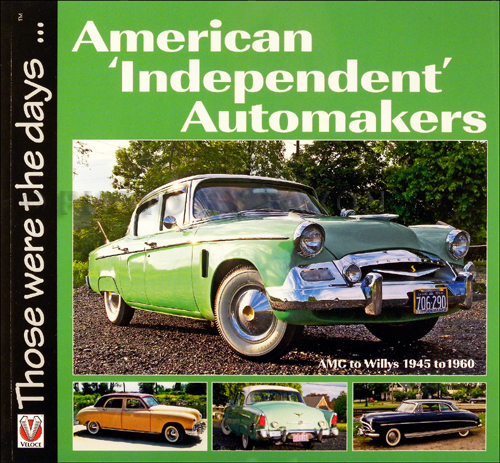 1945-1960 American 'Independent' Automakers History Book