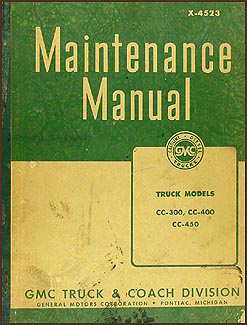 1945 GMC CC-300, CC-400, CC-450 Repair Manual Original