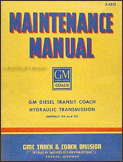1942-1945 GMC TD Transit Bus 90 91 Hydraulic Transmission Repair Shop Manual