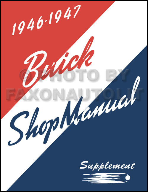 1946-1947 Buick Repair Manual Supplement Reprint