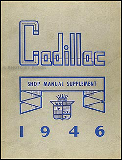 1946-1947 Cadillac Shop Manual Original Supplement - All Models