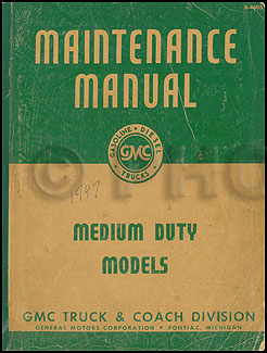 1946-1947 GMC 300-470 Repair Manual Original
