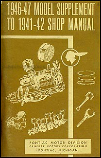 1946-1948 Pontiac Shop Manual Supplement Original-- All Models