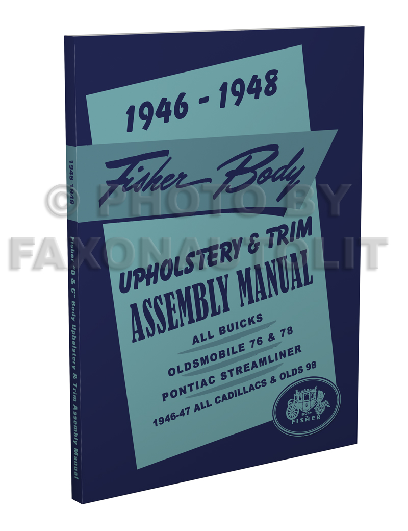 1946-1948 Fisher Body Upholstery Assembly Manual Buick Olds 76/78/98 Pontiac Streamliner 46-47 Cadillac