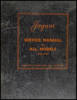 1946-1948 Jaguar All Models Repair Manual Original