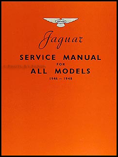 1946-1948 Jaguar All Models Repair Manual Reprint