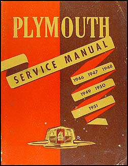 1946-1951 Plymouth Shop Manual Original