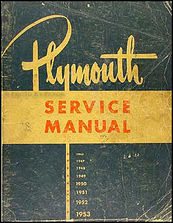 1946-1953 Plymouth Shop Manual Original