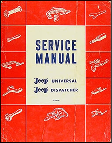 1946-1960 Jeep CJ 2A, CJ 3A 3B, CJ 5 5A 6 Shop Manual Original