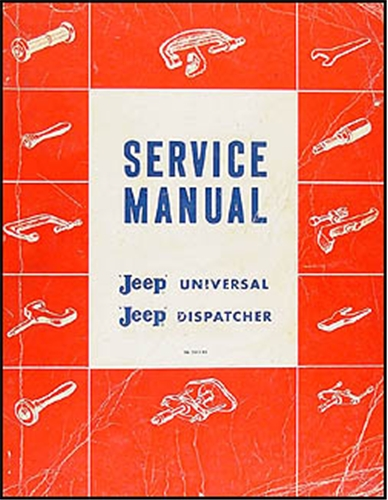 1946-1963 Jeep CJ 2A, CJ 3A 3B, CJ 5 5A 6 Shop Manual Original