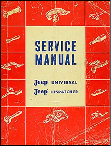 1946-1965 Jeep CJ 2A, CJ 3A 3B, CJ 5 5A 6 Shop Manual Original