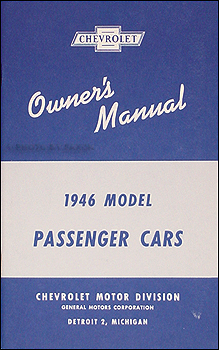 1946 Chevrolet Car Reprint Owner's Manual 46 Chevy