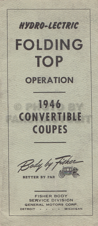 1946 GM Convertible Coupe Power Top Owner's Manual Original
