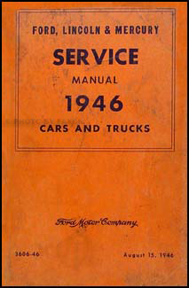 1946 Ford Lincoln Mercury Car & Pickup Truck Original Service Manual