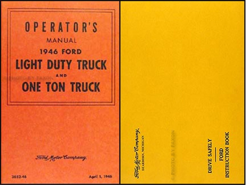 1946 Ford Pickup & Truck Owner's Manual Reprint 1/2 ton and 1 ton