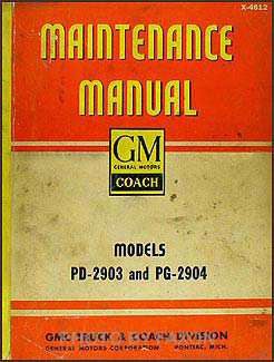 1946-1949 GMC Bus PD-2903 and PG-2904 Repair Manual Original