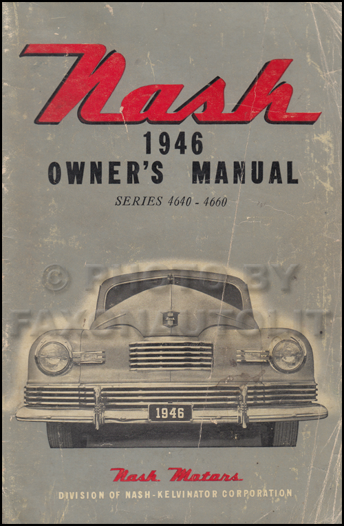 1946 Nash Ambassador and 600 Owner's Manual Original