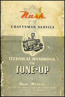 1941-1948 Nash Tune-Up Technical Handbook Original