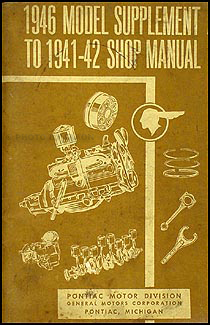 1946 Pontiac Shop Manual Supplement Original-- All Models