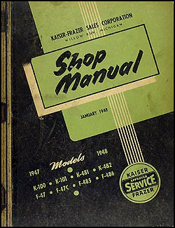 1947-1948 Kaiser-Frazer Shop Manual Original